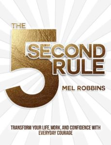 The 5 Second Rule, Mel Robbins - Book Cover